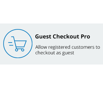 Guest Checkout Pro - Allow registered customers to checkout as guest